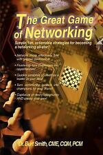 The Great Game of Networking : Simple, fun, actionable strategies for...