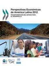 Perspectivas Económicas de América Latina 2012 : Transformación Del Estado...