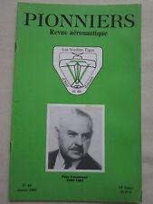 REVUE PIONNIERS AERONAUTIQUE N°99 CAMERMAN NORD AVIATION SZYDLOWSKI TURBOMECA