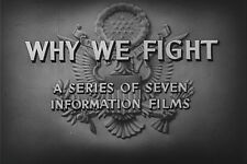 Why We Fight 1942 - 1945 All 7 WW2 Films On 4 DVDs Frank Capra