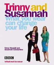 Trinny Woodall & Susannah C~WHAT YOU WEAR CAN CHANGE YOUR LIFE~SIGNED 1ST/DJ