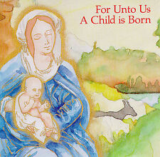 Various Artists : For Unto Us a Child Is Born CD