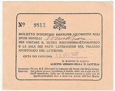 BIGLIETTO DI INGRESSO GRATUITO PER IL MUSEO MISSIONARIO IN VATICANO - 1937