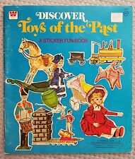 1970's Vintage DISCOVER TOYS OF THE PAST A Sticker Fun Book UN-USED 1976