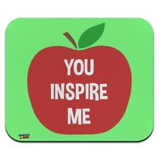You Inspire Me Teacher Apple Low Profile Thin Mouse Pad Mousepad