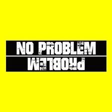 """Funny """"NO PROBLEM / PROBLEM"""" off-road decal BUMPER STICKER Jeep 4X4 truck ATV"""
