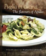 Puglia in Cucina: the Flavours of Apulia-Pietro Zito, William Dello Russo