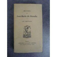José Maria de Heredia Les trophées Paris Lemerre Bel exemplaire non coupé