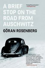 A Brief Stop on the Road From Auschwitz, Rosenberg, Göran, Good Book