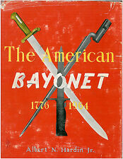 The American Bayonet 1776-1964 Great Resource Bayonet Collecting
