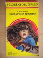 Operazione terroreGordon Mondadoriclassici giallo378 poliziesco ottimo 28