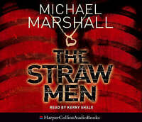 The Straw Men by Michael Marshall (CD-Audio, 2005)