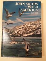John Muir's Wild America by Tom Melham National Geographic Society 1976