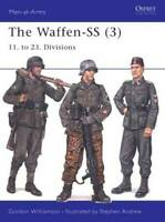 The Waffen-SS (3): 11. to 23. Divisions (Men-at-Arms) (v. 3) - VERY GOOD