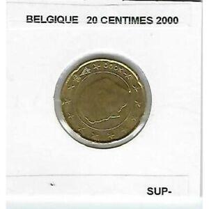 BELGIQUE 2000 20 CENTIMES SUP-