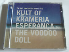Danny Tenaglia Presents Kult Of Krameria Esperanca B/W Voodoo Doll - New Sealed
