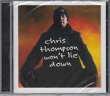 Chris Thompson-won 't lie down, CD NUOVO