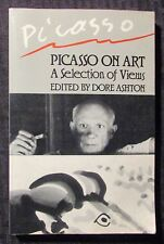 1988 PICASSO ON ART by Dore Ashton FN- 5.5 Da Capo Press Paperback
