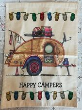 RV CAMPING Garden Flag 12 x 17 TEAR DROP CAMPER HAPPY CAMPERS Camp Flag New