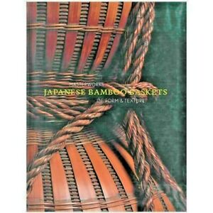 Japanese Bamboo Baskets Masterworks of Form and texture Llyod Cotsen Book