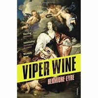 Viper Wine, By Eyre, Hermione,in Used but Acceptable condition