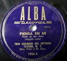 TRIO GUAMANI latin 78 PIENSA EN MI Alba Records