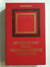 DICTIONNAIRE DE LA SECONDE GUERRE MONDIALE 1978 JEAN DUMONT