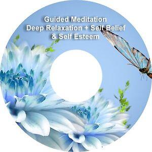 2 x Guided Meditation Self Belief & Self Esteem & Bonus Deep Relaxation on 1 CD