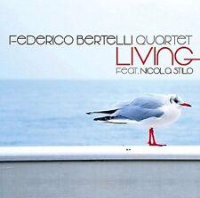 FEDERICO BERTELLI QUARTET/NICOLA STILO - LIVING NEW CD