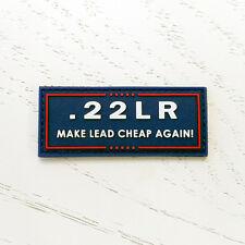 .22LR Make Lead Cheap Again Trump Parody PVC Morale Patch - Rubber Hook Backed
