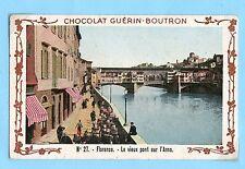 CHROMO CHOCOLAT GUERIN BOUTRON / FLORENCE LE VIEUX PONT SUR L'ARNO
