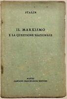 Stalin Il Marxismo e la questione Nazionale Napoli G.Macchiaroli Napoli P.C.I.