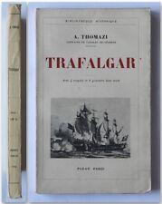 Thomazi TRAFALGAR 1932 Payot prima edizione battaglia navale di Trafalgar