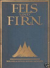 Fels und Firn, Jahrbuch für Alpinismus, Forschungsreise und Wanderung, 1926