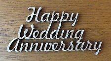 1 x MDF wooden HAPPY WEDDING ANNIVERSARY blank craft shape sign topper