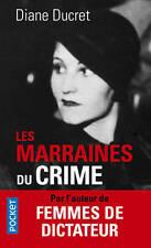 Les MARRAINES du CRIME * Diane DUCRET * 05.01.2017