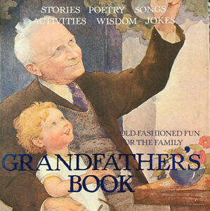 GRANDFATHER'S BOOK - Old Fashioned Fun For The Family