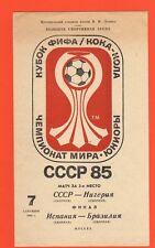 Orig.PRG   FIFA - U20 World Cup USSR 1985  FINAL  SPAIN - BRAZIL + 3.Place match