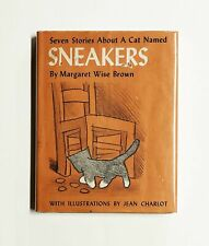 Sneakers : Seven stories about a cat named by Margaret Wise Brown