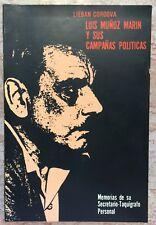 Lieban Cordova Luis Munoz Marin Y Sus Campanas Politicas Puerto Rico 1984