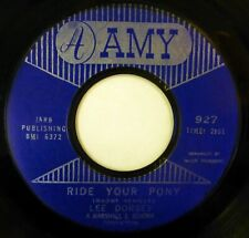 LEE DORSEY 45 Ride Your Pony/The Kitty Cat Song AMY r&b lc566