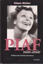 Ginou Richer - Piaf, Mon Amie -   ( Edith Piaf )