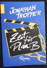 Jonathan Tropper - Zeit für Plan B