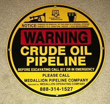 New Metal Crude Oil Pipeline Sign 11 3/4