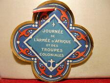 INSIGNE JOURNEE ARMEE AFRIQUE 14 18 TROUPES COLONIALES CARTE DE QUETEUSE
