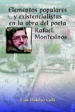 Elementos populares y existencialistas en la obra del poeta Rafael Montesinos (S