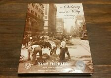"""(2004) """"Subway and the City: Celebrating a Century"""" Stan Fischler SIGNED 1st NYC"""