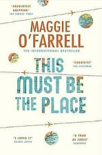 THIS MUST BE THE PLACE / MAGGIE O'FARRELL9781472243775