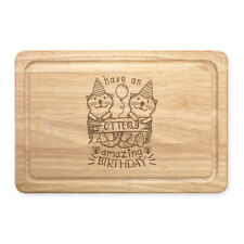 Have An Otterly Amazing Birthday Rectangular Wooden Chopping Board Funny Happy