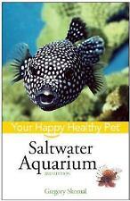 Saltwater Aquarium: Your Happy Healthy Pet-ExLibrary